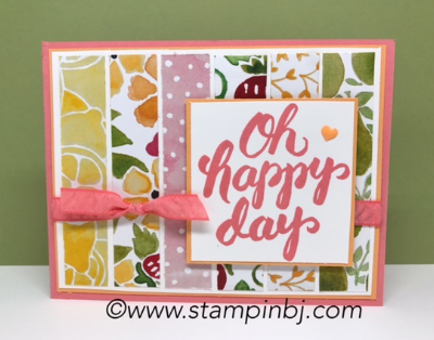 Scenic Sayings, Fruit Stand, #scenicsayings, #fruitstanddesignerseriespaper, #bloghop, #stampinup, #stampinbj.com, #bjpeters, #stampinupdemonstrator, #birthdaycard, #handstampedcard, #cardclassinthemail,