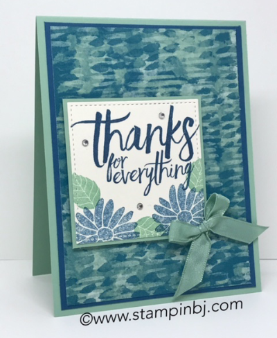 All Things Thanks, Blooms & Bliss, Stampin' Up!, BJ Peters, #blooms&bliss, #allthingsthanks, #stampinup, #stampinbj.com, #stampinupdemo, #bjpeters, #specialreason, #thankyoucard, #handstampedcard